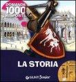 La Storia 1000 domande 1000 risposte Paola Fabris