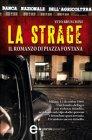 La Strage - Il Romanzo di Piazza Fontana (eBook)