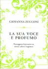 La La Sua Voce è Profumo di Giovanna Zucconi