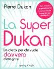 La Super Dukan Pierre Dukan