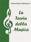 La Teoria della Musica (eBook) Maria Elena Pigliapoco