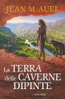La Terra delle Caverne Dipinte (eBook) Jean M. Auel