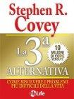 La Terza Alternativa (eBook) Stephen Covey