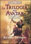 La Trilogia degli Avatar - Trilogia Completa