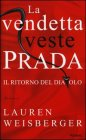 La Vendetta Veste Prada - Lauren Weisberger