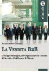 La Vendita B2B (eBook) Alessandro Ghezzi