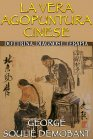 La Vera Agopuntura Cinese - eBook George Souli� Demobant