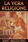 La Vera Religione - eBook Sant'Agostino