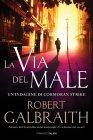 La Via del Male - Robert Galbraith