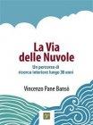 La Via delle Nuvole - eBook Vincenzo Pane Banso