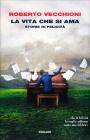 La Vita che si Ama Roberto Vecchioni