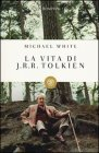 La Vita di J. R. R. Tolkien Michael White