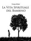 La Vita Spirituale del Bambino - eBook Tiziana Silletti
