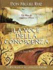 La Voce della Conoscenza (eBook) Don Miguel Ruiz Janet Mills