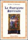 La Guarigione Spirituale