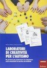 Laboratori di Creatività per l'Autismo Eleonora Farina
