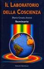 Il Laboratorio della Coscienza Maria Grazia Arecco