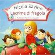 Lacrime di Fragola - Nicola Savino, Marta Monelli