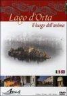 Lago d'Orta - Il Luogo dell'Anima - Dvd