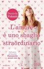 L'Amore è uno Sbaglio straordinario - Daniela Volonté