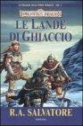 La Trilogia delle Terre Perdute - Vol. 1: Le Lande di Ghiaccio