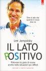 Il Lato Positivo Lee Jampolsky