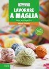 Lavorare a Maglia - eBook Alessia Bartolomeo