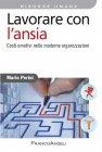 Lavorare con l'Ansia (eBook) Mario Perini