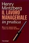 Il Lavoro Manageriale in Pratica Henry Mintzberg