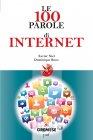 Le 100 Parole di Internet (eBook) Xavier Niel, Dominique Roux