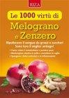 Le 1000 Virt� di Melograno e Zenzero - eBook Istituto Riza di Medicina Psicosomatica