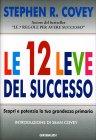 Le 12 Leve del Successo Stephen Covey