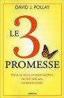 Le 3 Promesse David J. Pollay