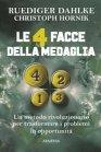 Le 4 Facce della Medaglia eBook Ruediger Dahlke