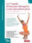 Le 7 Regole di Base per Dimagrire e non Riprendere Peso (eBook) Yves Ponroy