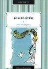 Le Ali di Cristina Stefano Mosca