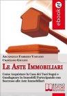 Le Aste Immobiliari (eBook) Arcangelo Fabrizio Vastano Cristiano Giulini