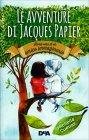 Le Avventure di Jacques Papier Michelle Cuevas