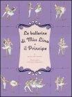 Le Ballerine di Miss Lina e il Principe Grace Maccarone