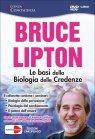 Le Basi della Biologia delle Credenze - Seminario in DVD Bruce Lipton