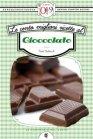 Le Cento Migliori Ricette al Cioccolato (eBook) Paola Balducchi