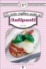 Le Cento Migliori Ricette di Antipasti (eBook)