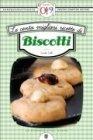 Le Cento Migliori Ricette di Biscotti (eBook)