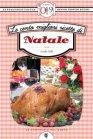 Le Cento Migliori Ricette di Natale (eBook) Emilia Valli