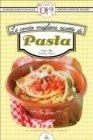 Le Cento Migliori Ricette di Pasta (eBook)