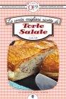 Le Cento Migliori Ricette di Torte Salate (eBook) Emilia Valli