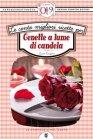 Le Cento Migliori Ricette per Cenette a Lume di Candela (eBook) Laura Rangoni