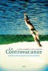 Le Controvacanze (eBook) Laura Zambelli Del Rocino