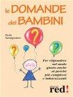 Le Domande dei Bambini (eBook) Paola Santagostino