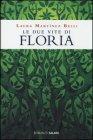 Le Due Vite Di Floria Laura Martìnez Belli
